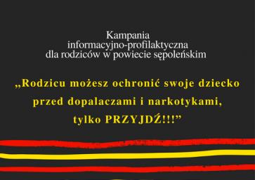 """Stowarzyszenie """"Dorośli-Dzieciom"""" w Sępólnie Krajeńskim pozyskało środki finansowe w kwocie 5.000 zł od Urzędu Marszałkowskiego Województwa Kujawsko-Pomorskiego na przeprowadzenie """"Kampanii informacyjno-profilaktycznej dla rodziców w powiecie sępoleńskim """"Rodzicu możesz ochronić swoje dziecko przed dopalaczami i narkotykami, tylko PRZYJDŹ!!!"""""""", której realizacja trwać będzie do grudnia 2017 r."""
